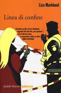 Libro Linea di confine Liza Marklund