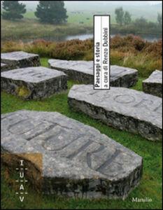 Libro Paesaggi e storia