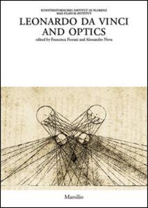 Libro Leonardo da Vinci and optics. Ediz. illustrata