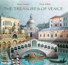 The treasures of Venice. Libro pop-up. Ediz. illustrata - Dario Cestaro,Paola Zoffoli - copertina