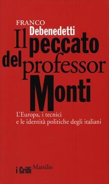 Winniearcher.com Il peccato del professor Monti. L'Europa, i tecnici e le identità politiche degli italiani Image