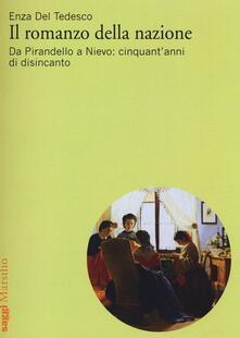 Il romanzo della nazione. Da Pirandello a Nievo: cinquantanni di disincanto.pdf