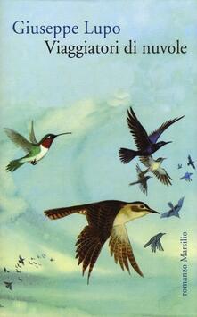 Viaggiatori di nuvole - Giuseppe Lupo - copertina