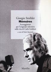 Mémoires. Sceneggiature per l'originale televisivo sulla vita di Carlo Goldoni