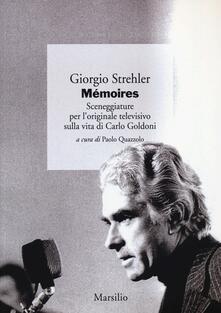 Osteriacasadimare.it Mémoires. Sceneggiature per l'originale televisivo sulla vita di Carlo Goldoni Image