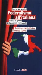 Libro Federalismo all'italiana Luca Antonini