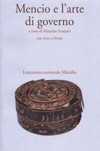Foto Cover di Mencio e l'arte di governo. Testo cinese a fronte, Libro di  edito da Marsilio