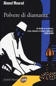 Libro Polvere di diamante Ahmed Mourad