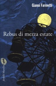Libro Rebus di mezza estate Gianni Farinetti