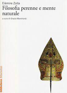 Libro Filosofia perenne e mente naturale Elémire Zolla