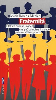 Antondemarirreguera.es Fraternità. Rilettura civile di un'idea che può cambiare il mondo Image