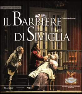 Libro Il barbiere di Siviglia. Ediz. inglese