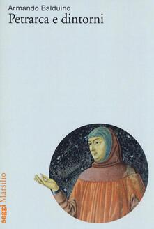 Petrarca e dintorni - Armando Balduino - copertina