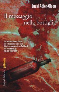 Libro Il messaggio nella bottiglia Jussi Adler-Olsen