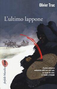 Libro L' ultimo lappone Olivier Truc
