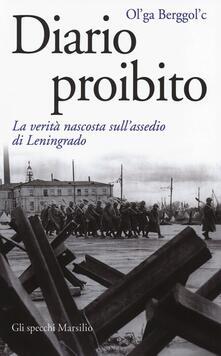 Diario proibito. La verità nascosta sull'assedio di Leningrado - Ol'ga Berggol'c - copertina