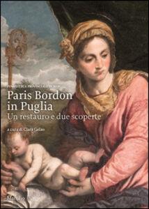 Libro Paris Bordon in Puglia. Un restauro e due scoperte. Ediz. illustrata
