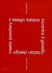 Il design italiano incontra il gioiello. Ediz. italiana e inglese.pdf