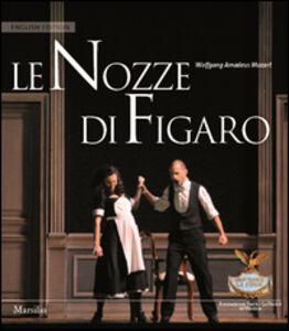 Foto Cover di Le nozze di Figaro. Ediz. inglese, Libro di  edito da Marsilio
