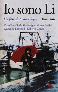 Libro Io sono Li. Con DVD Andrea Segrè
