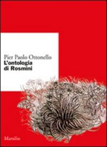 Libro L' ontologia di Rosmini Pier Paolo Ottonello