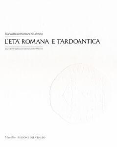 Libro Storia dell'architettura nel Veneto. L'età romana e tardoantica