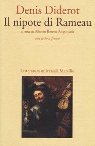 Foto Cover di Il nipote di Rameau. Testo francese a fronte, Libro di Denis Diderot, edito da Marsilio