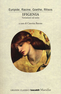 Foto Cover di Ifigenia. Variazioni sul mito, Libro di  edito da Marsilio