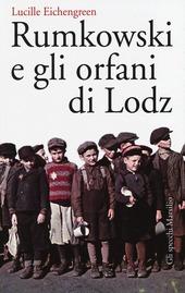 Rumkowski e gli orfani di Lodz