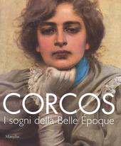 Corcos. I sogni della Belle  poque. Catalogo della mostra (Padova, 6 settembre-14 dicembre 2014)