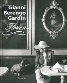 Caffè Florian. Ediz. illustrata.pdf