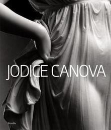 Jodice Canova. Catalogo della mostra (Bassano del Grappa, 15 settembre 2013-19 gennaio 2014). Ediz. inglese - copertina