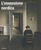 L' ossessione nordica. Klimt, Böcklin, Munch e la pittura italiana. Catalogo della mostra (Rovigo, 22 febbraio-21 giugno 2014)