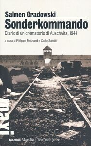 Foto Cover di Sonderkommando. Diario di un crematorio di Auschwitz, 1944, Libro di Salmen Gradowski, edito da Marsilio