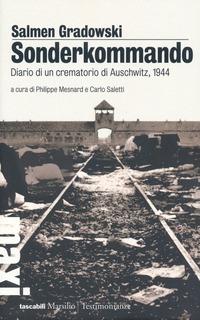 Sonderkommando. Diario di un crematorio di Auschwitz, 1944 - Gradowski Salmen - wuz.it