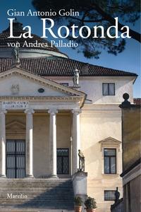 Libro La rotonda. Ediz. tedesca Gianantonio Golin