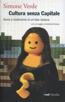 Secchiarapita.it Cultura senza capitale. Storia e tradimento di un'idea italiana Image