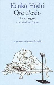 Libro Ore d'ozio. Tsurezuregusa Kenko Yoshida