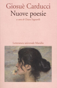 Foto Cover di Nuove poesie, Libro di Giosuè Carducci, edito da Marsilio
