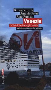 Foto Cover di Venezia. Un'invisibile battaglia navale, Libro di AA.VV edito da Marsilio