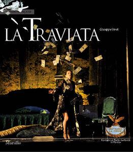 Libro La Traviata. Ediz. francese Giuseppe Verdi