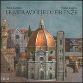 Le meraviglie di Firenze. Libro pop-up