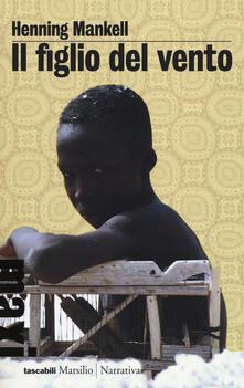 Il figlio del vento - Henning Mankell - copertina