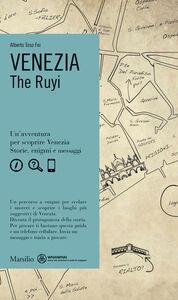 Foto Cover di Venezia. The Ruyi, Libro di Alberto Toso Fei, edito da Marsilio