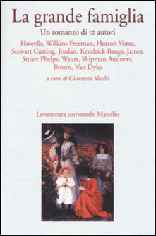 Associazionelabirinto.it La grande famiglia. Un romanzo di 12 autori Image