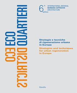 Foto Cover di Ecoquartieri-Ecodistricts, Libro di  edito da Marsilio