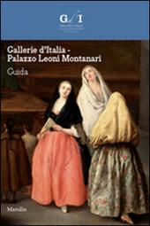 Gallerie d'Italia. Palazzo Leoni Montanari