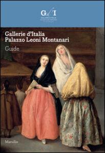 Foto Cover di Gallerie d'Italia. Palazzo Leoni Montanari. Ediz. inglese, Libro di  edito da Marsilio