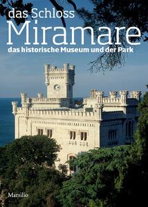 Das schloss Miramare. Das historische museum und der park