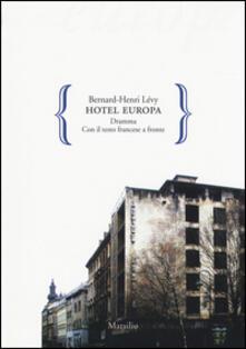 Secchiarapita.it Hotel Europa. Testo francese a fronte Image